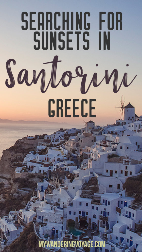 Searching for sunsets in Santorini, Greece | What's not to love about Santorini, one of the most well-known islands in Greece. It's got everything you'd want in a Greek holiday: sun, sand, shopping, sunsets and iconic white buildings. | My Wandering Voyage travel blog #santorini #greece #travel #greekislands