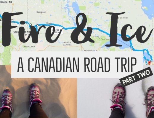 Fire and Ice: A Canadian Road Trip part two | My Wandering Voyage travel blog