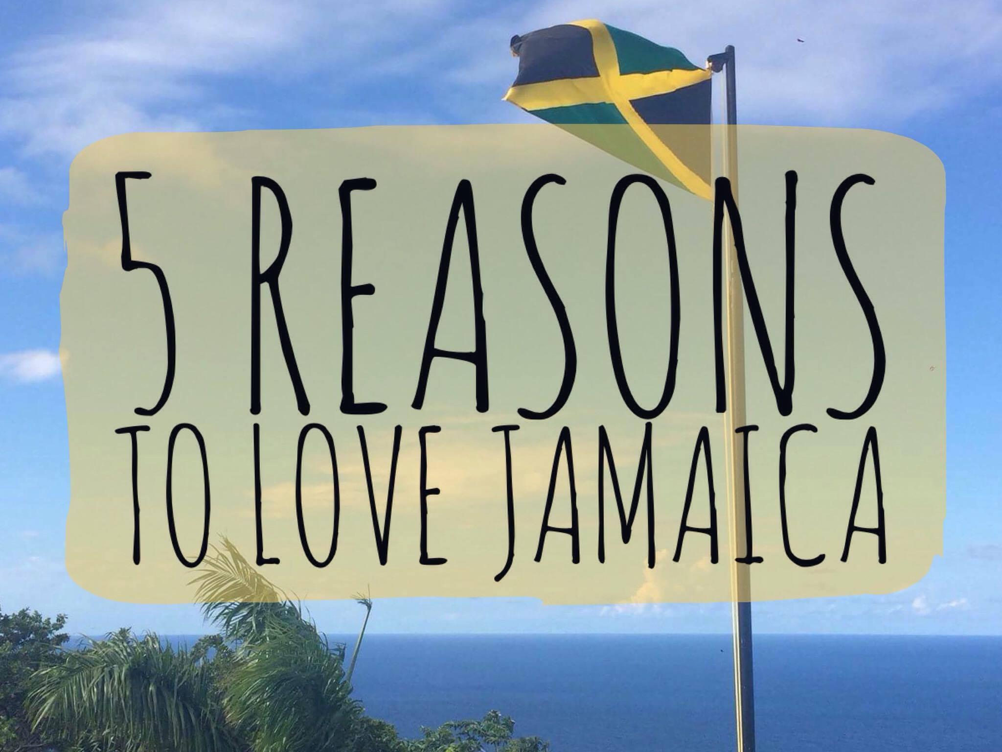 My Wandering Voyage: 5 Reasons to Love Jamaica
