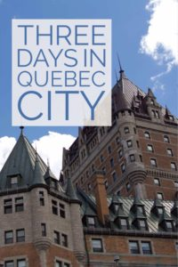 Three days in quebec city pinterest