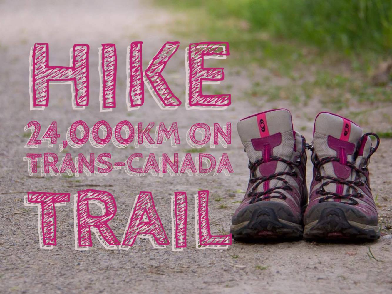 Woman hikes Trans Canada Trail | My Wandering Voyage travel blog