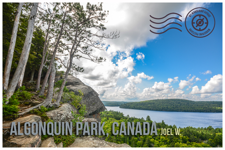 Algonquin Park, Canada - My Wandering Postcard | My Wandering Voyage travel blog