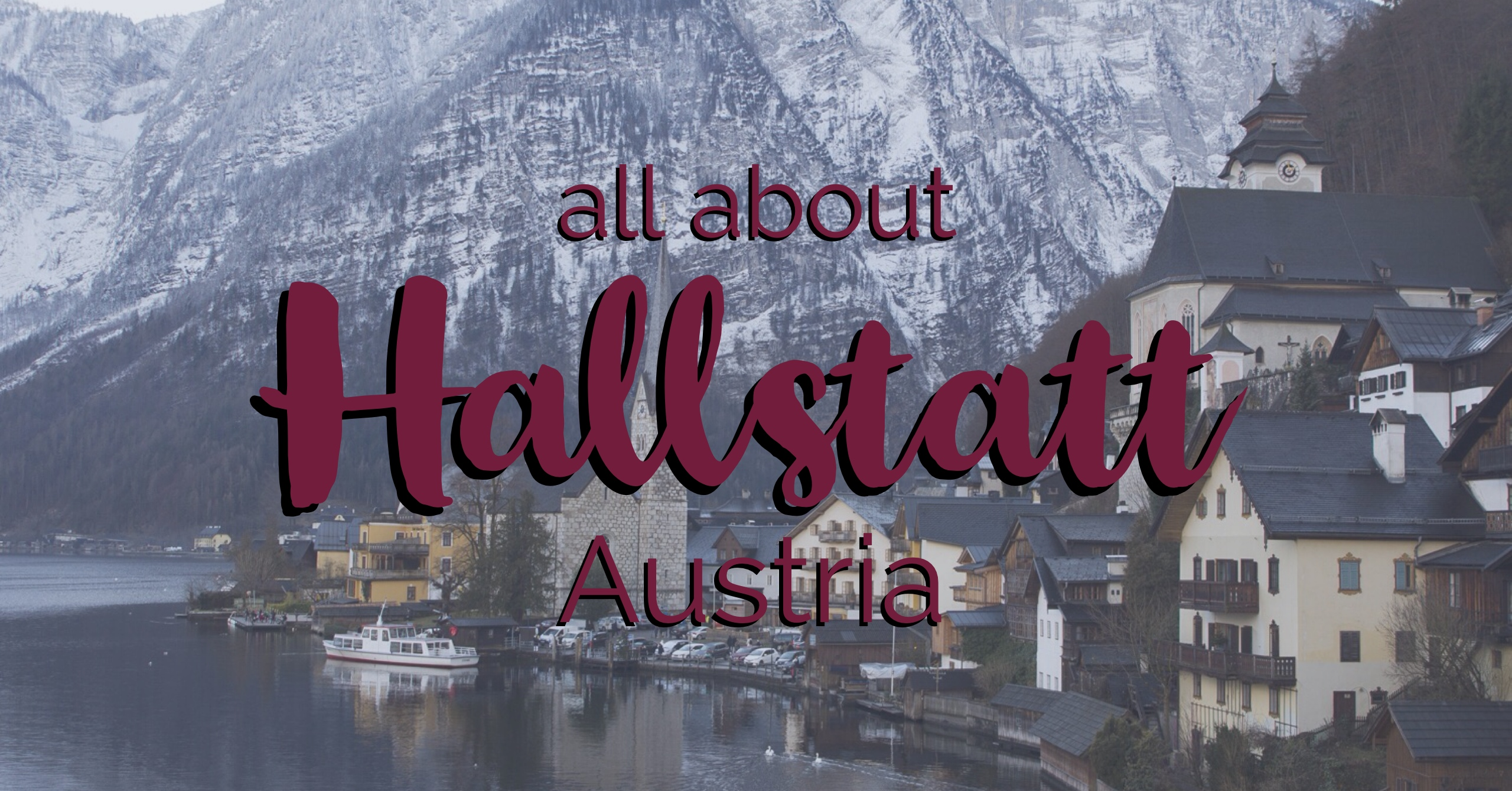 All about Hallstatt Austria | My Wandering Voyage travel blog