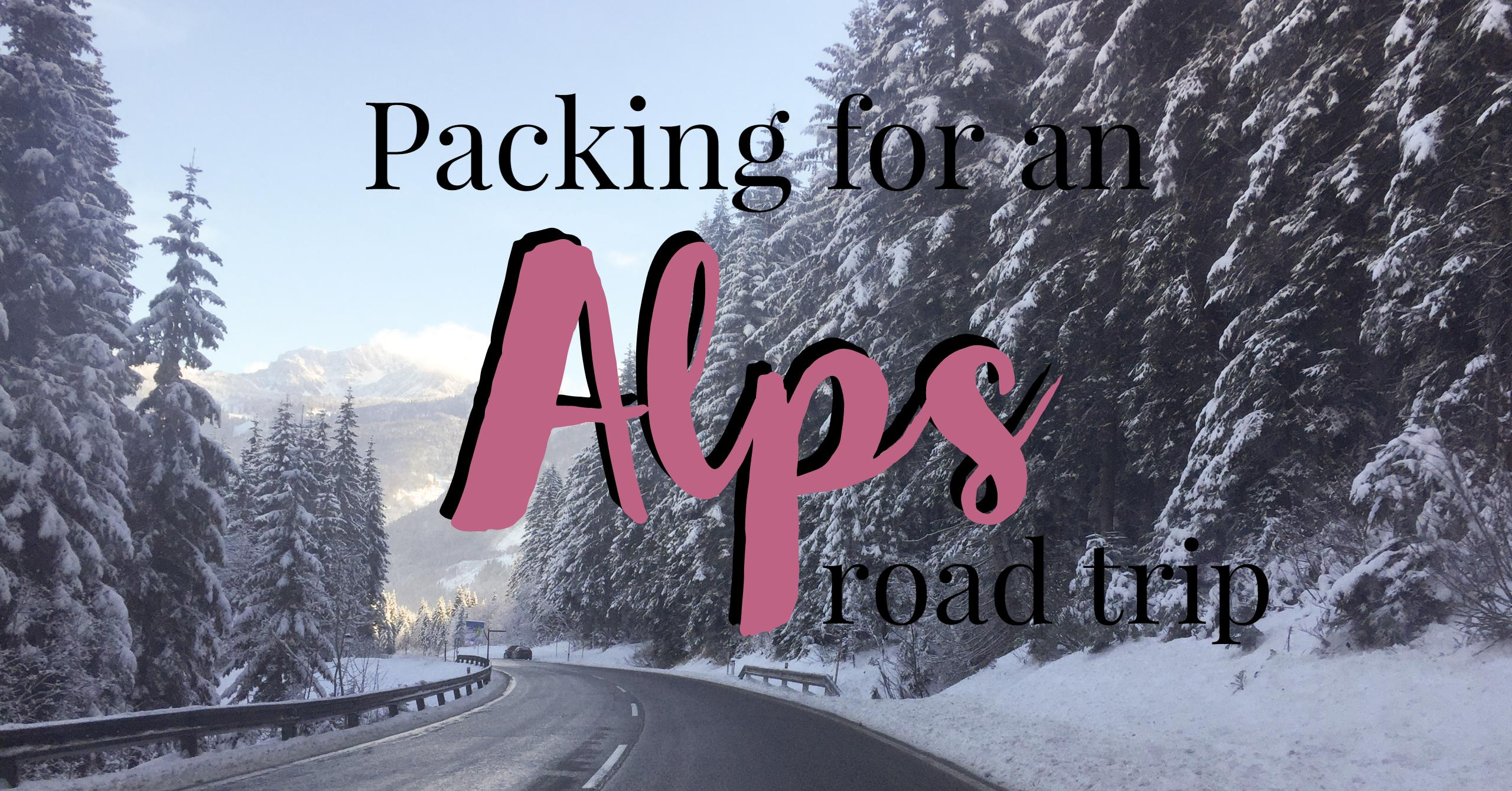 Packing for an Alps road trip | My Wandering Voyage travel blog