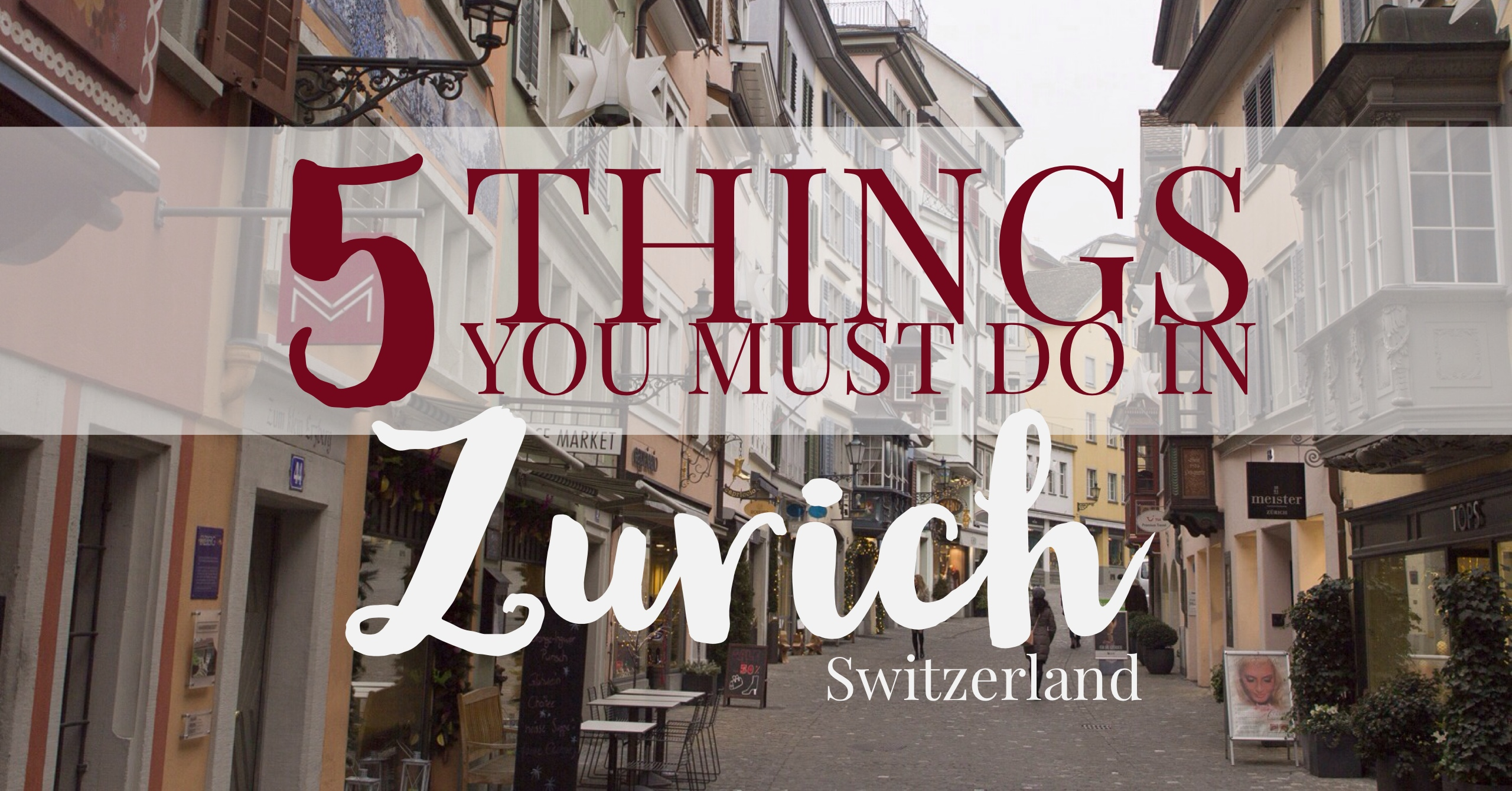 5 must do things in zurich switzerland my wandering voyage solutioingenieria Choice Image