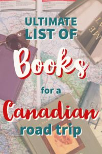 Ultimate List of Books for a Canadian Road Trip | My Wandering Voyage travel blog