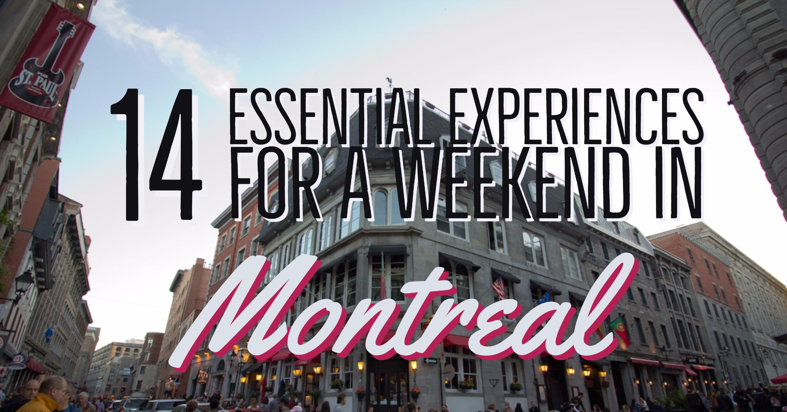 14 essential experiences for a weekend in Montreal, Quebec, Canada | My Wandering Voyage travel blog