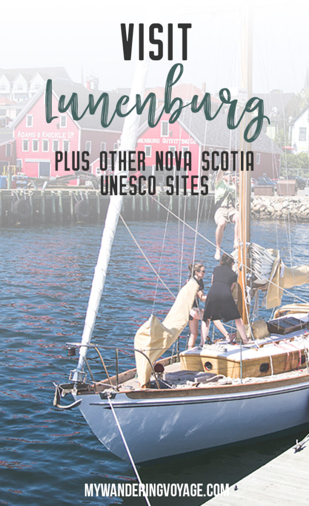 Visit Lunenburg and other UNESCO World Heritage Sites in Nova Scotia – Visit the quintessential fishing village in Nova Scotia with its bright colours and fresh seafood. | My Wandering Voyage travel blog