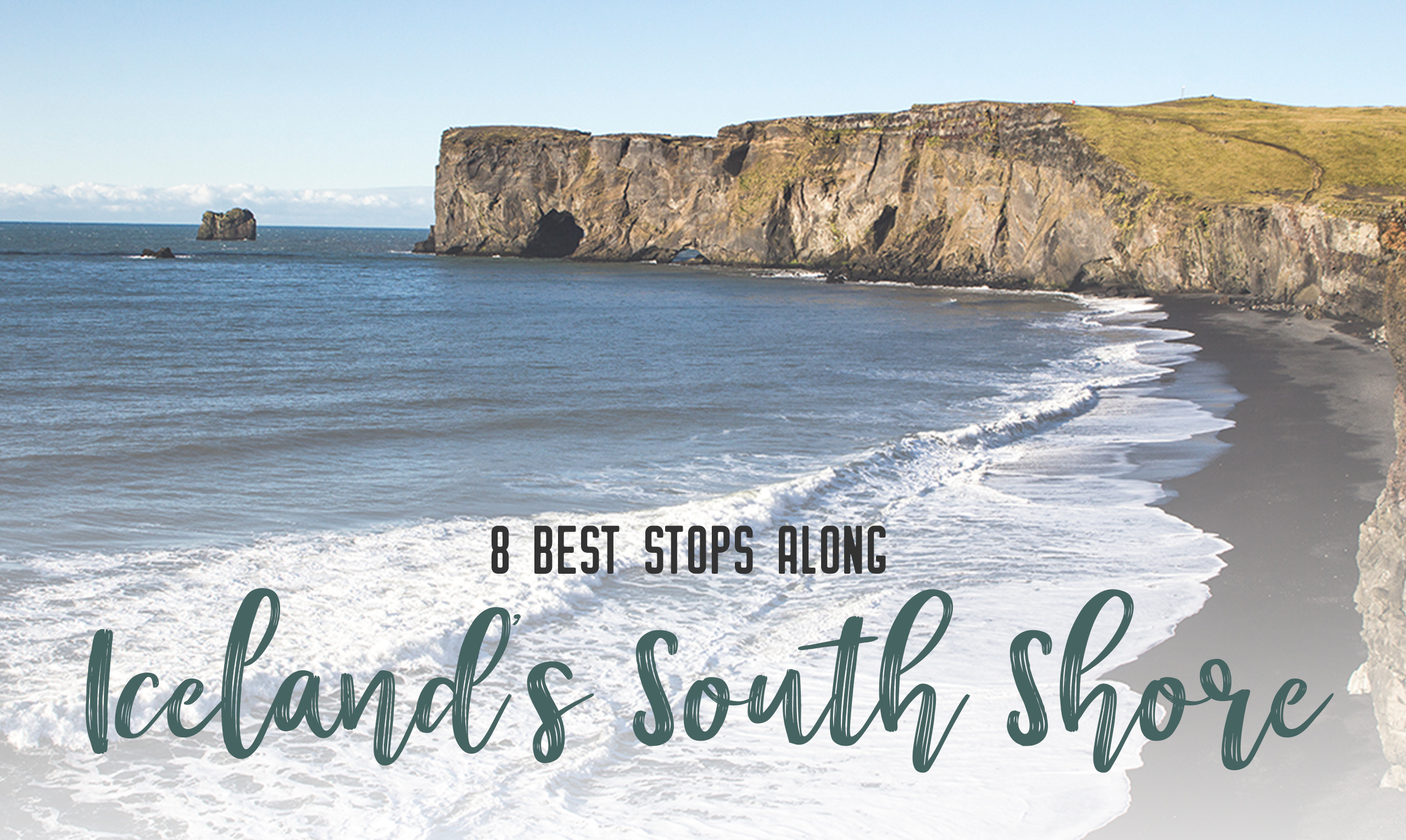 8 best stops along Iceland's south shore