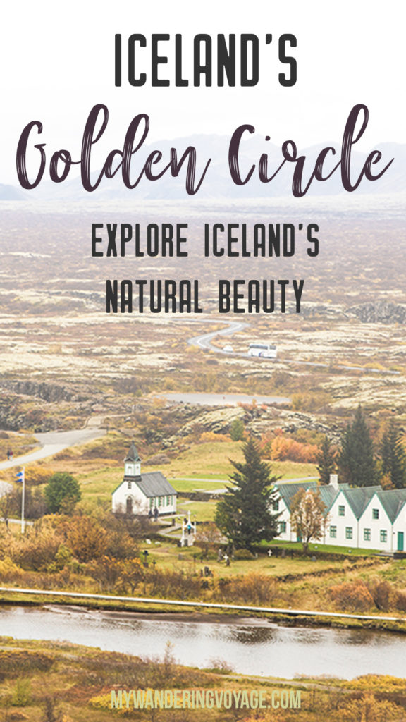 The Golden Circle is a well-known destination in Iceland, and it's easy to see why. The Golden Circle is part of a road loop that can be seen in a day from Reykjavik and hits some of Iceland's most famous landmarks | My Wandering Voyage travel blog