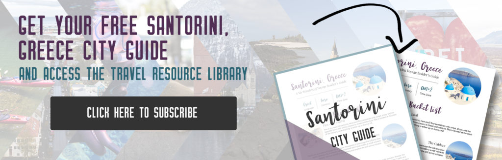 Get your free Santorini guide, things to do in Santorini, Greece | My Wandering Voyage travel blog