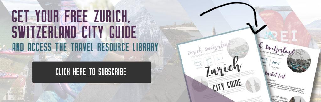 Get your free Zurich city guide, things to do in Zurich, Switzerland | My Wandering Voyage travel blog