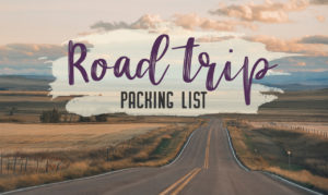 When road trip season hits, don't be caught unprepared. Make sure you have everything you need with this road trip packing list for a successful and enjoyable trip | My Wandering Voyage travel blog #travel #roadtrip #packing #USA #Canada