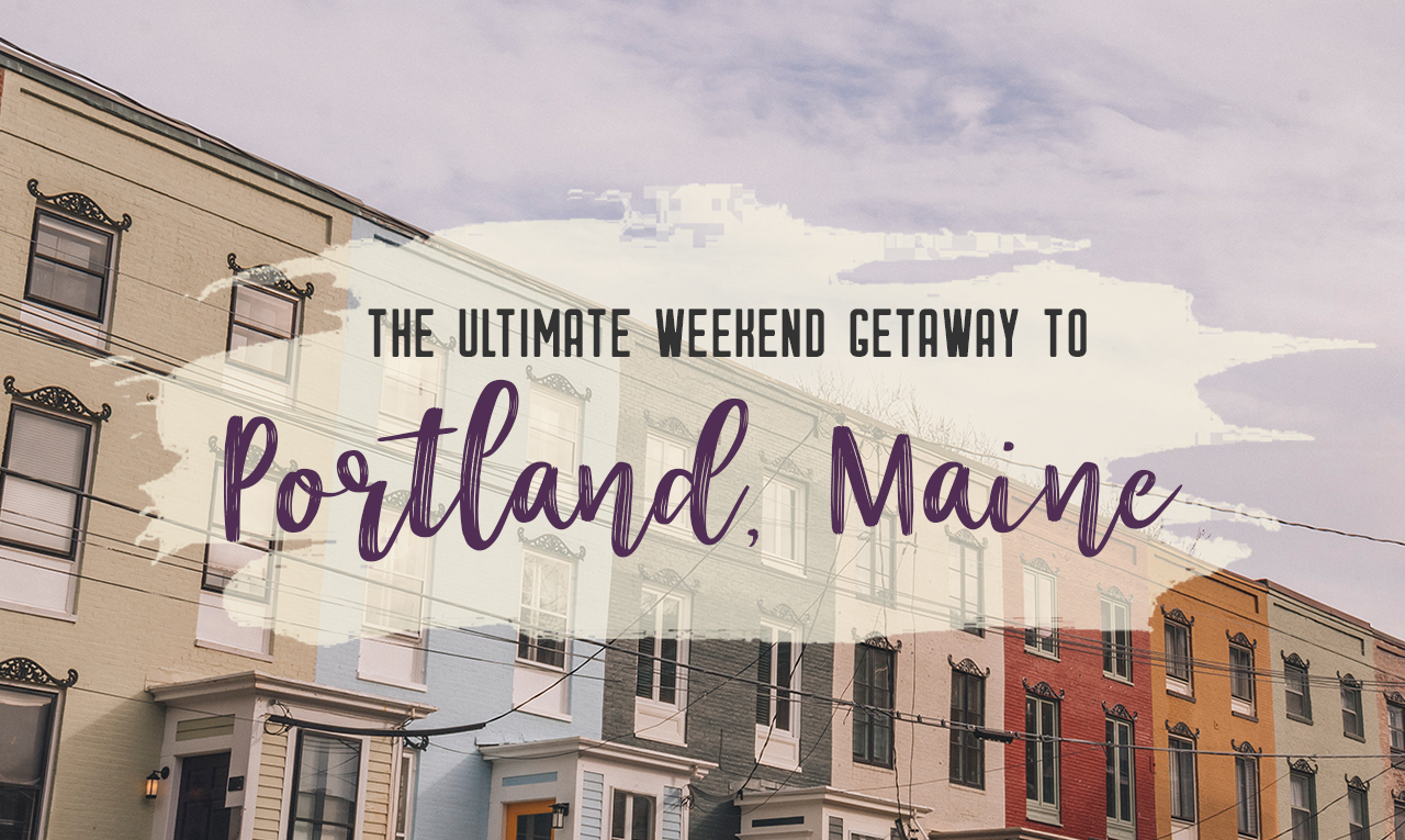 Grab your best gal pals or significant other for the ultimate weekend getaway in Portland, Maine. Find where to stay, what to eat and things to do in this guide to Portland, Maine. | My Wandering Voyage travel blog #Portland #Maine #USA #travel