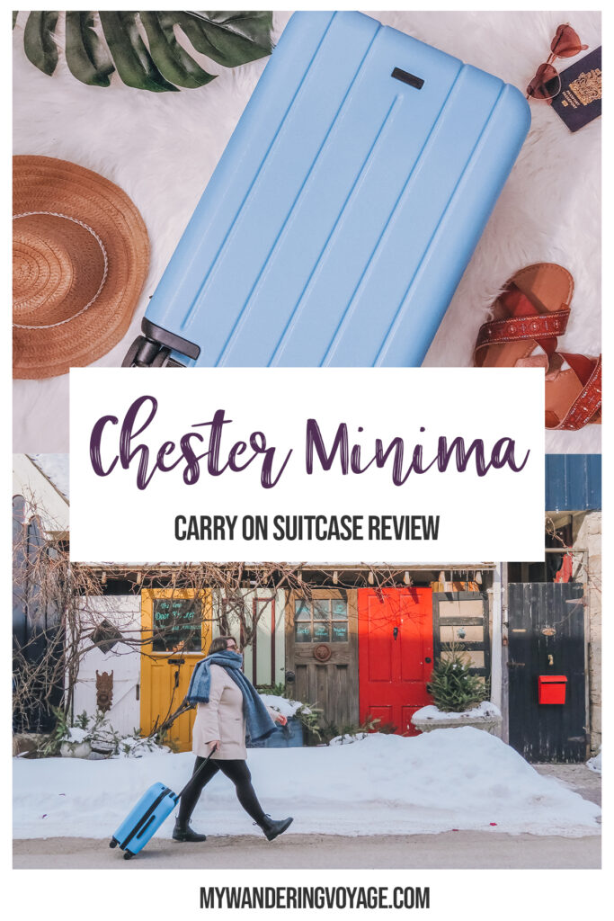 Everything you need to know about the CHESTER Minima, a perfect carry on luggage for travel. In this CHESTER luggage review, you'll find out why it's the best carry on suitcase in the market. #packing #carryon #luggage #travel | My Wandering Voyage travel blog