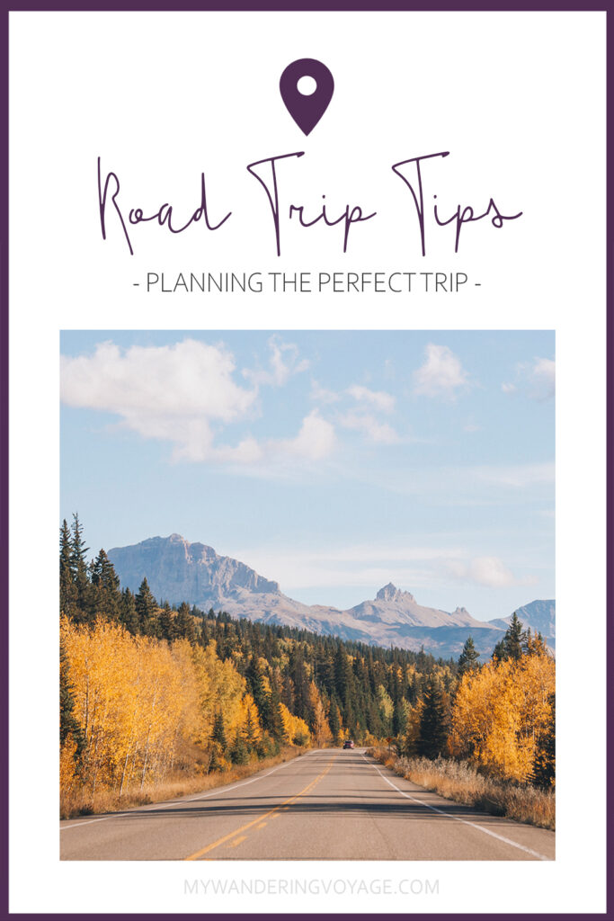 Road trips don't always go smoothly. These 32 road trip tips (gathered from countless trips across Canada and the US) will help you prepare everything for a safe and enjoyable journey! | My Wandering Voyage travel blog #Travel #RoadTrip #Canada #USA