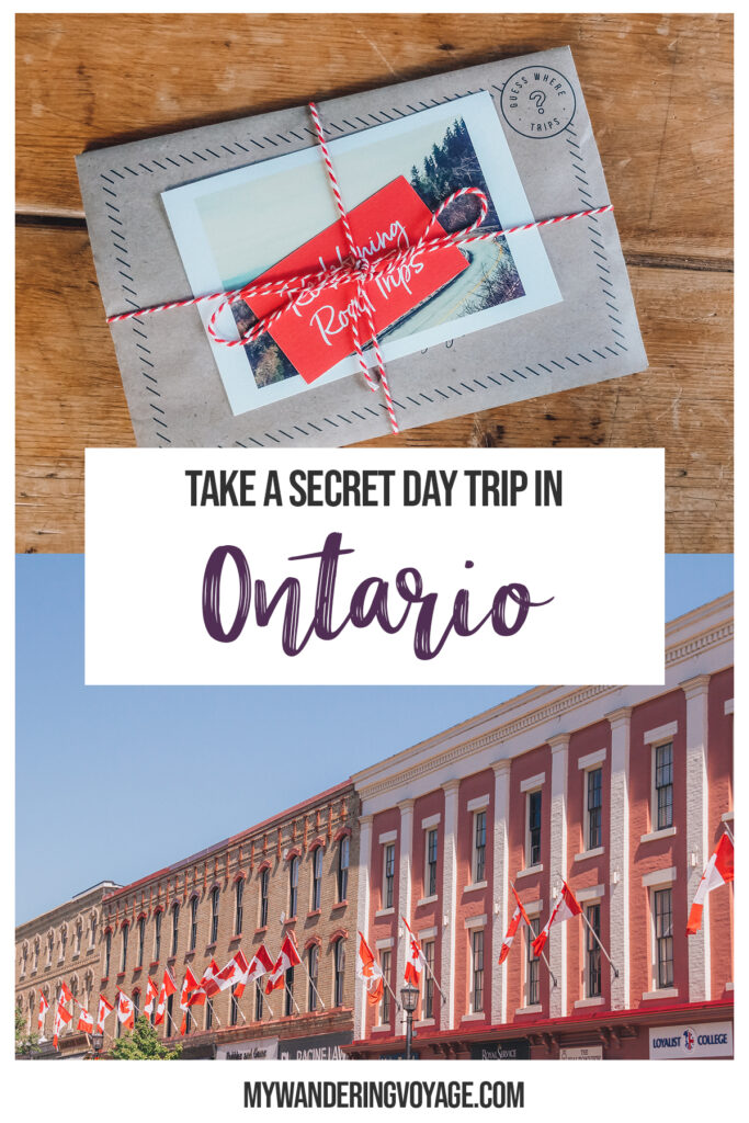 Take a Surprise Day Trip to Ontario with Guess Where Trips and Discover Hidden Gems and Scenic Places in Your Backyard |  Travel Blog My Wandering Voyage #Travel #Ontario #Canada #SurpriseTrip #TripItinerary