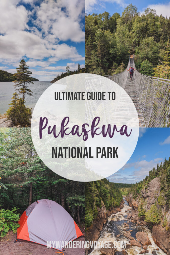 Discover Pukaskwa National Park, the least visited national park in eastern Canada. This guide to Pukaskwa National Park explores everything you need to know about hiking, camping and enjoying this stunning park (and even how to get to the famous White River Suspension Bridge). |My Wandering Voyage travel blog #Pukaskwa #NationalPark #Canada