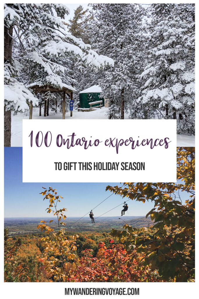 Gifts can cause unnecessary stress during the holiday season. Forego the physical gifts and give someone the gift of an unforgettable experience right here in Ontario. Check out these memorable Ontario gift experiences. | My Wandering Voyage #Travel Blog #Ontario #GiftIdea #GiftExperiences