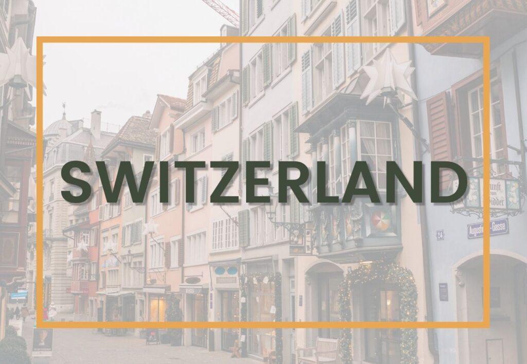 Best things to do in Switzerland | Switzerland Destinations Graphic